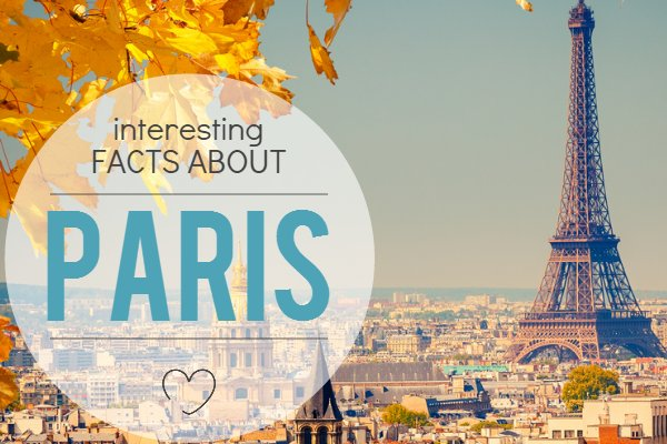 Interesting facts about Paris